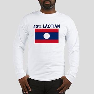 50 PERCENT LAOTIAN Long Sleeve T-Shirt