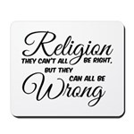 Religion all Wrong Mousepad
