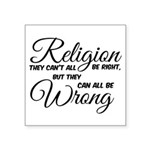 Religion all Wrong Sticker