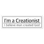 I'm a Creationist Bumper Sticker