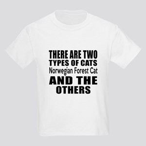 There Are Two Types Of Norwegia Kids Light T-Shirt