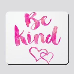Be Kind Watercolor Inspirational Quote M Mousepad