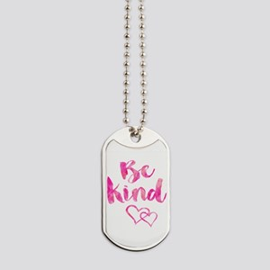 Be Kind Watercolor Inspirational Quote Mo Dog Tags