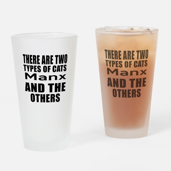 There Are Two Types Of Manx Cats De Drinking Glass