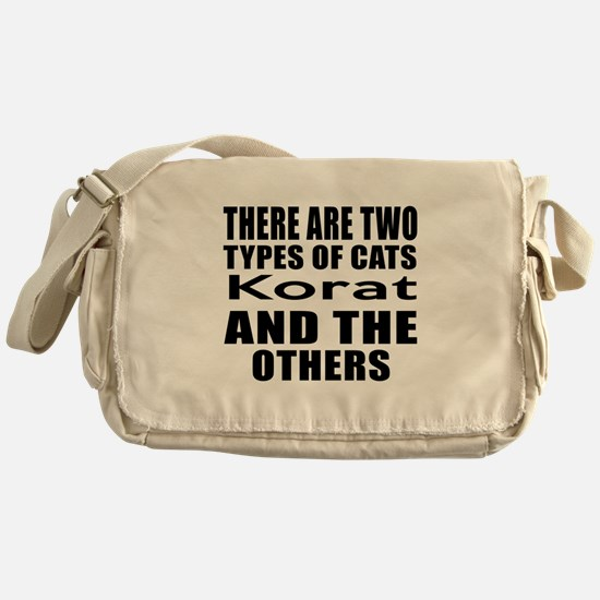 There Are Two Types Of Korat Cats De Messenger Bag