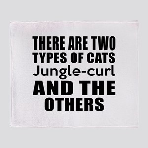 There Are Two Types Of Jungle-curl C Throw Blanket