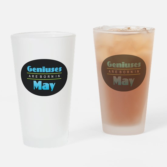 Geniuses are Born In May Drinking Glass