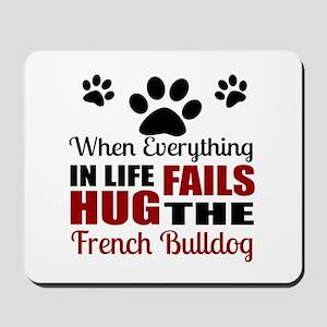 Hug The French bulldog Mousepad