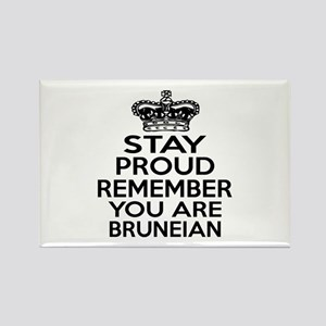Stay Proud Remember You Are Brune Rectangle Magnet