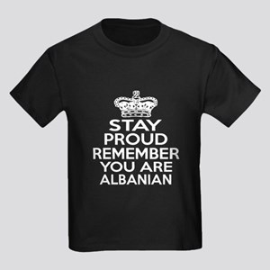 Stay Proud Remember You Are Alba Kids Dark T-Shirt