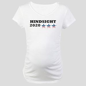 Anti-Trump Hindsight 2020 Maternity T-Shirt