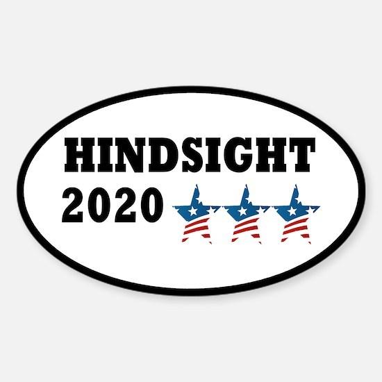 Anti-Trump Hindsight 2020 Sticker (Oval)