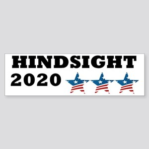 Anti-Trump Hindsight 2020 Sticker (Bumper)