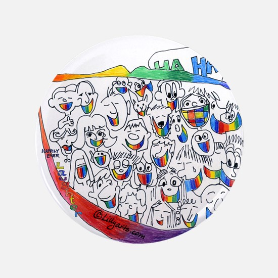 """Happily Ever Laughter 3.5"""" Button"""