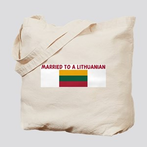 MARRIED TO A LITHUANIAN Tote Bag