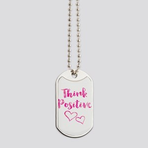 Think Positive Watercolor Inspirational Q Dog Tags