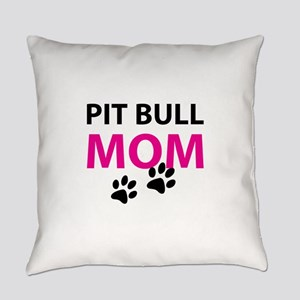 Pit Bull Mom Everyday Pillow