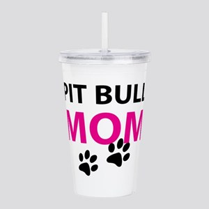 Pit Bull Mom Acrylic Double-wall Tumbler