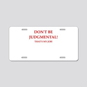 Funny joke Aluminum License Plate