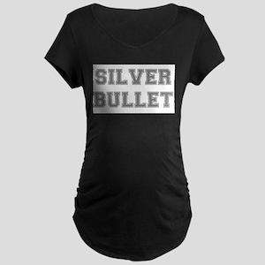 SILVER BULLET Maternity T-Shirt