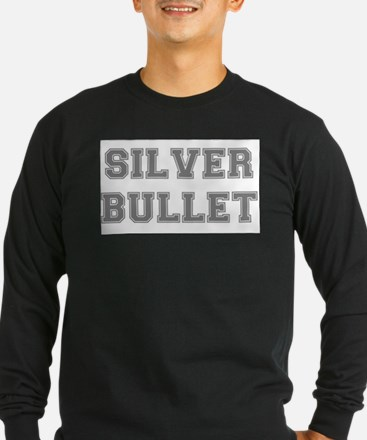 SILVER BULLET Long Sleeve T-Shirt