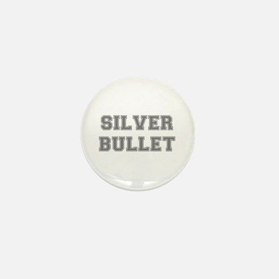 SILVER BULLET Mini Button