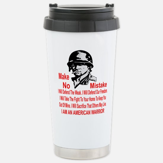 I Am An American Warrio Stainless Steel Travel Mug