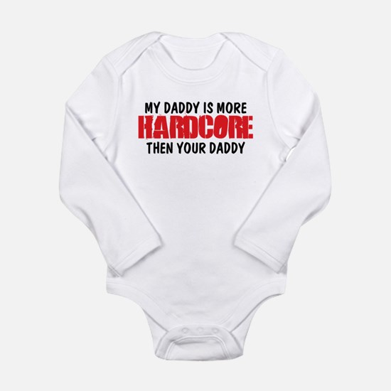 My Hardcore Daddy Body Suit