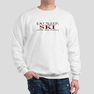 Eat Sleep Ski Sweatshirt