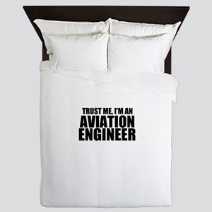 Trust Me, I'm An Aviation Engineer Queen Duvet