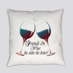 Friends And Wine The Older Better Everyday Pillow