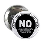 No Non-Emergency Socializing 2.25