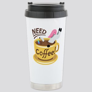 Need Coffee Stainless Steel Travel Mug