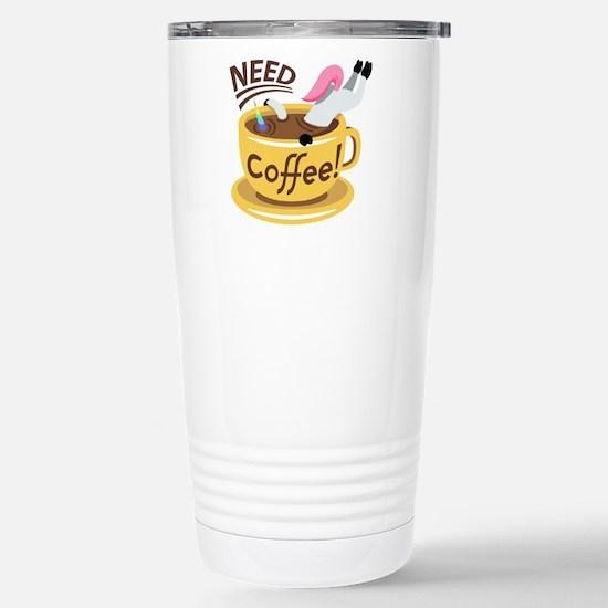 Need Coffee Stainless Steel Travel Mug