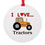 I Love Tractors Round Ornament