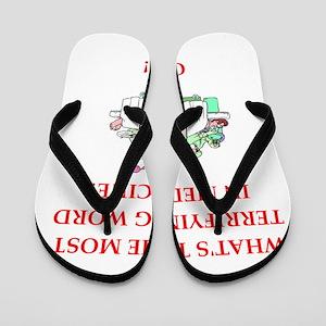 Doctor joke Flip Flops