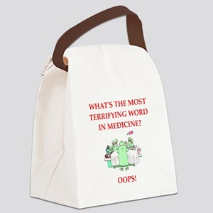 Doctor joke Canvas Lunch Bag