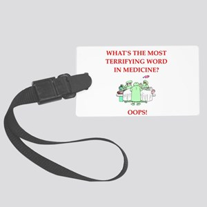 Doctor joke Luggage Tag