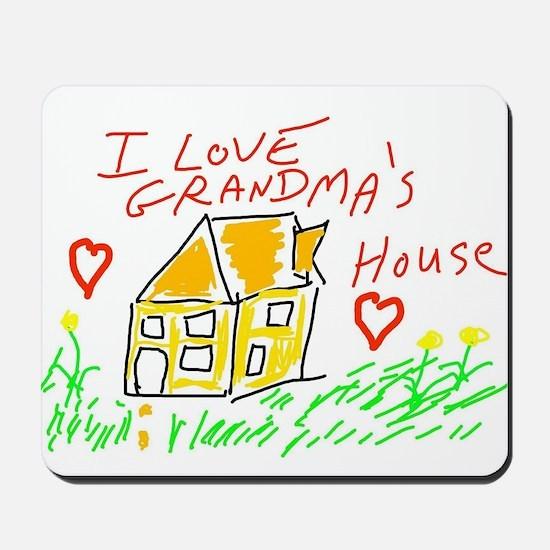 I Love Grandma's House Mousepad