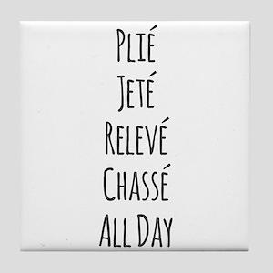 Ballet All Day Tile Coaster