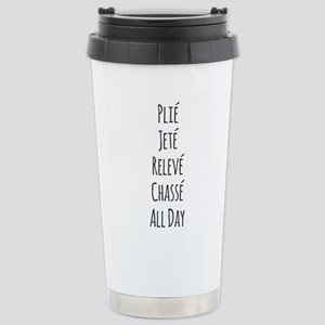 Ballet All Day Travel Mug