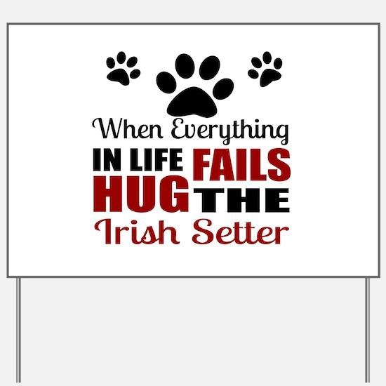 Hug The Irish Setter Yard Sign