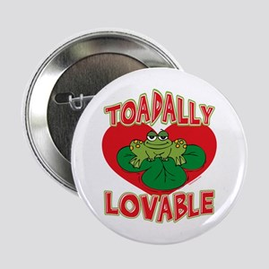 "Toadally Lovable 2.25"" Button"