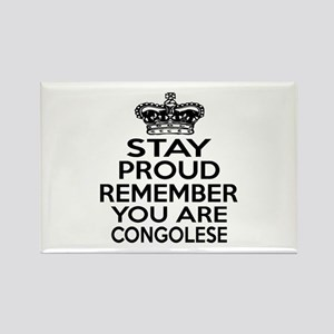 Stay Proud Remember You Are Congo Rectangle Magnet