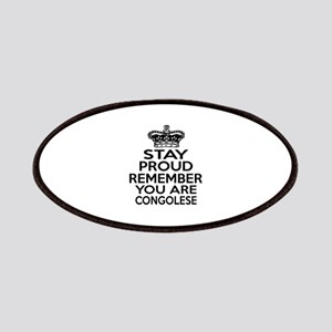Stay Proud Remember You Are Congolese Patch