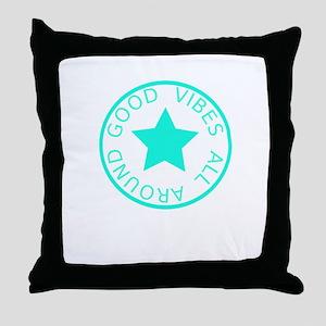 Good Vibes All Around Throw Pillow