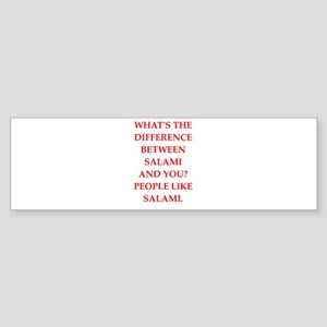 salami Bumper Sticker