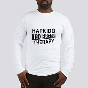 Hapkido It Is Cheaper Than The Long Sleeve T-Shirt