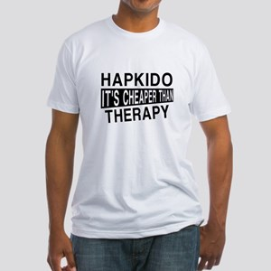 Hapkido It Is Cheaper Than Therapy Fitted T-Shirt