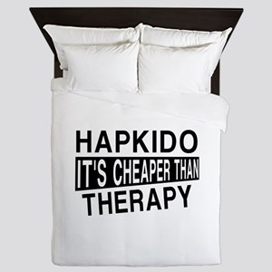 Hapkido It Is Cheaper Than Therapy Queen Duvet